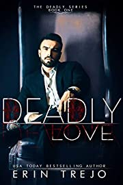 Deadly Love (The Deadly Series Book 1)