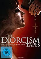 The Exorcism Tapes - Geheiligt werde dein Name