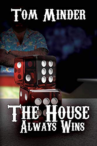 The House Always Wins by Tom Minder ebook deal