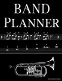 Band Planner: Weekly calendar for trumpet players in school band - 8.5' x 11', 59 pages, year review and weekly planning for 2019 - 2020 school year