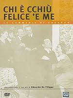 Chi E' Cchiu' Felice 'E Me [Italian Edition]