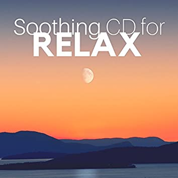 Soothing CD for Relax - New Age Music, Sounds of Nature