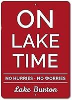 アルミメタルノベルティサイン「急いで心配しないサインカスタムレイクタイムレイクラバーギフトパーソナライズされた湖の場所名前装飾サイン、家具の装飾