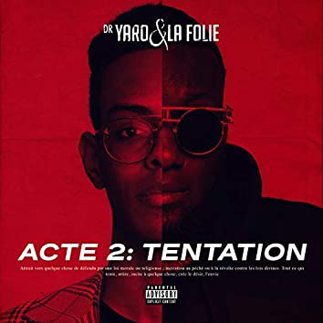 ACTE 2: TENTATION