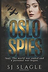 Oslo Spies (Phyllis Bowden series Book 2) by S.J. Slagle