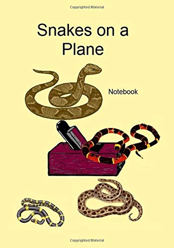 Snakes on a Plane: Notebook