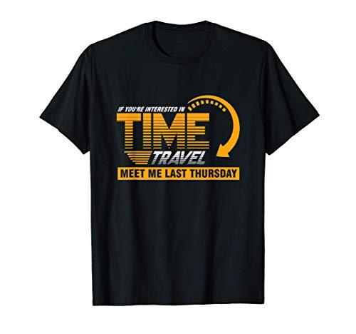 Encuéntrame Jueves Viajero Reloj Viaje Tiempo último Regalo Camiseta