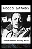 Mindfulness Coloring Book: Rocco Siffredi Inspired Artistic Illustrations