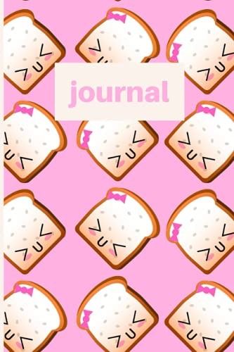 Cute Kawaii Toast Pink 6x9 journal notebook or diary for writing: 100 lined pages on white paper for home, school or office supplies