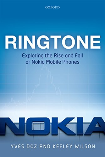 Ringtone: Exploring the Rise and Fall of Nokia in Mobile Phones (English Edition)