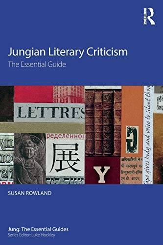 Compare Textbook Prices for Jungian Literary Criticism: The Essential Guide Jung: The Essential Guides 1 Edition ISBN 9781138673748 by Rowland, Susan