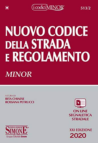 Nuovo codice della strada e regolamento. Ediz. minor. Con espansioni online