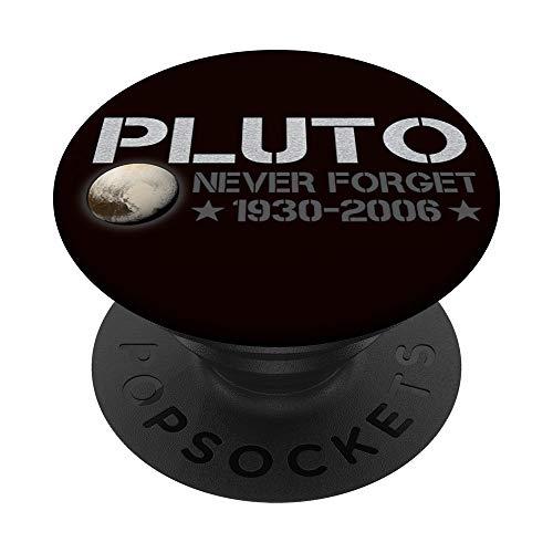 Nunca olvides Plutón 1930-2006 Amantes del espacio PopSockets PopGrip: Agarre intercambiable para Teléfonos y Tabletas
