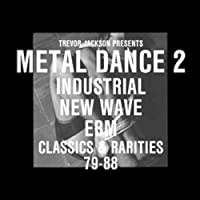 Trevor Jackson Presents Metal Dance 2 by Various Artists