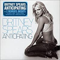 Anticipating by Britney Spears