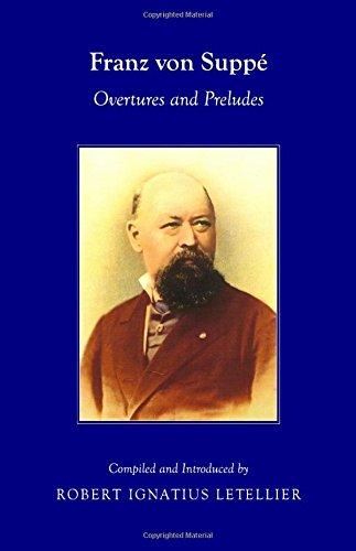 Franz Von Suppe: Overtures and Preludes