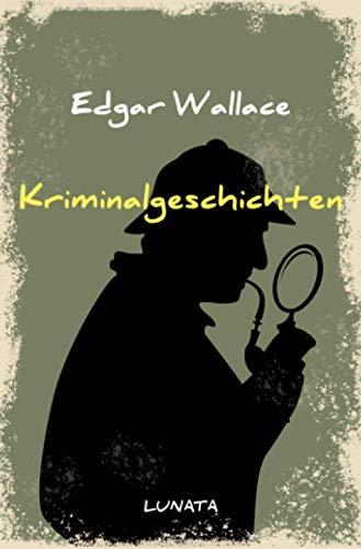 Edgar-Wallace-Reihe: Kriminalgeschichten