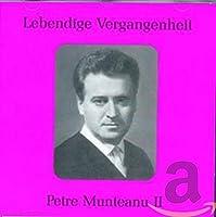 Legendary Voices-Petre Munteanu II
