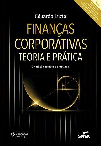 Finanças Corporativas: Teoria e Prática