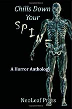 Chills Down Your Spine: A Scary Halloween Anthology by NeoLeaf Press