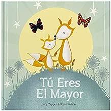 Tu Eres El Mayor (Spanish Edition)