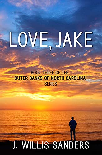 Love, Jake: Book Three of the Outer Banks of North Carolina Series