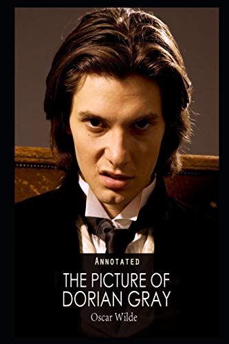 The Picture of Dorian Gray By Oscar Wilde Annotated Novel