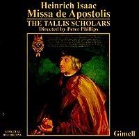 Heinrich Isaac: Missa de Apostolis/Motets - Tallis Scholars (Gimell)