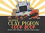 The Official Clay Pigeon Cook Book