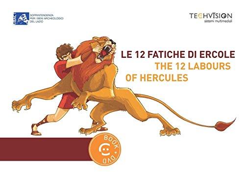 Le 12 fatiche di Ercole-The 12 labours of Hercules. Ediz. bilingue. Con DVD