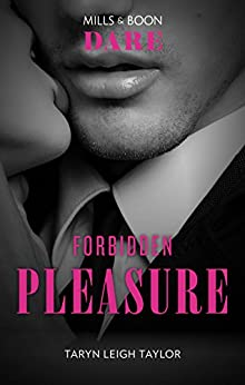 Forbidden Pleasure (The Business of Pleasure Book 1) by [Taryn Leigh Taylor]