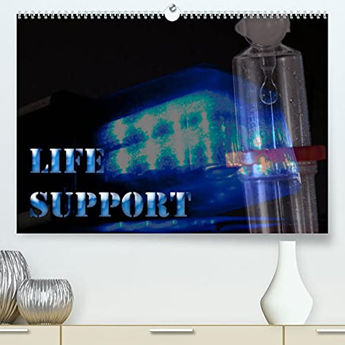Life Support (Premium, hochwertiger DIN A2 Wandkalender 2022, Kunstdruck in Hochglanz): Arbeitsplaner für die Rettungswache (Geburtstagskalender, 14 Seiten ) (CALVENDO Gesundheit)
