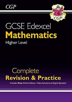 GCSE Maths Edexcel Complete Revision & Practice: Higher - Grade 9-1 Course (with Online Edition) (CGP GCSE Maths 9-1 Revision) by Coordination Group Publications Ltd (CGP)
