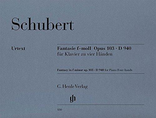Franz Schubert: Fantasie F-Moll Fur Klavier Zu Vier Handen D.940 (Urtext). Für Klavier vierhändig