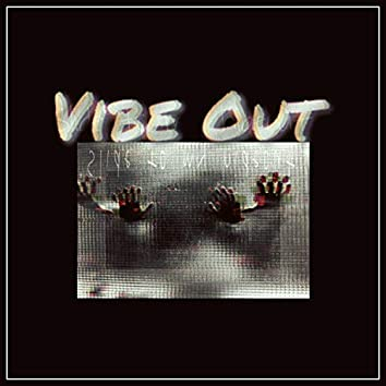 Vibe Out (feat. Rs Laz)