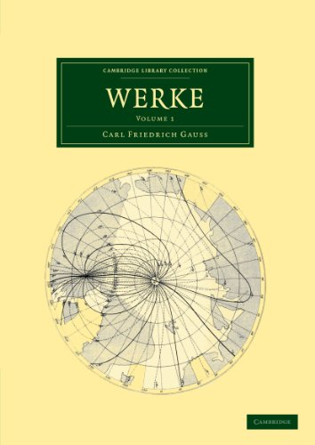 Werke 12 Volume Set in 14 Pieces: Werke: Volume 1 (Cambridge Library Collection - Mathematics)