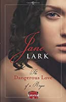 The Dangerous Love of a Rogue (The Marlow Family Secrets)