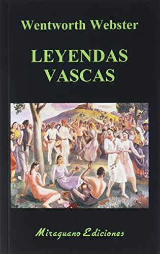 Leyendas Vascas: 33 (Libros de los Malos Tiempos)