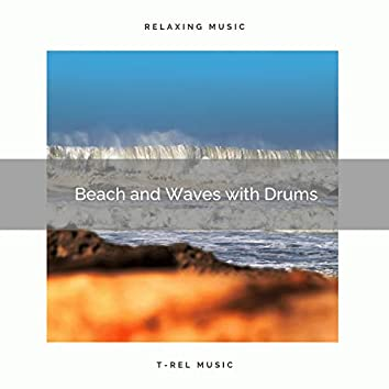 2021: Beach and Waves with Drums