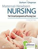 Davis Advantage for Maternal-Newborn Nursing: The Critical Components of Nursing Care