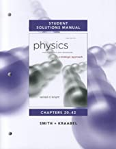 Student Solutions Manual for Physics for Scientists and Engineers A Strategic Approach Vol. 2[Chs 20-42] by Knight, Randall D. [Addison-Wesley,2012] [Paperback] 3RD EDITION