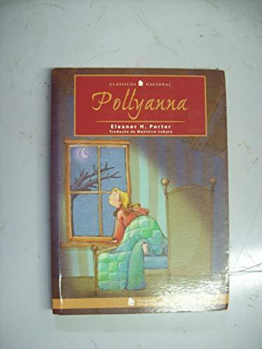 Pollyanna. Classicos Nacional