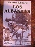 Los albañiles (Biblioteca Breve)