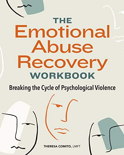 The Emotional Abuse Recovery Workbook Breaking the Cycle of Psychological Violence product image