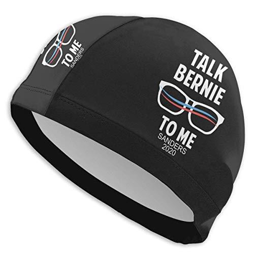 Uosliks Talk Bernie to Me Sanders 2020 Bonnet de bain tendance pour adulte homme femme