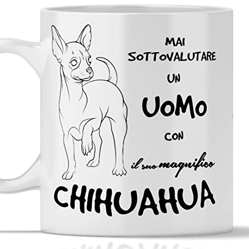 Taza Chihuahua para hombre, apta para desayuno, té, tisana, café, capuchino. Gadget taza nunca subestimar un hombre con un perro chihuahua. Idea regalo original