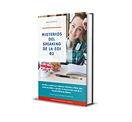 Misterios Del Speaking De La Eoi B2 Inglés Spanish Edition Kindle Edition By Costachi Ana Reference Kindle Ebooks