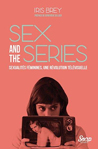 41u9XV4fZlL. SL500  - Sex and the Series: La parole aux femmes