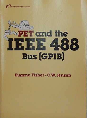 PET and the IEEE 488 Bus (GPIB)