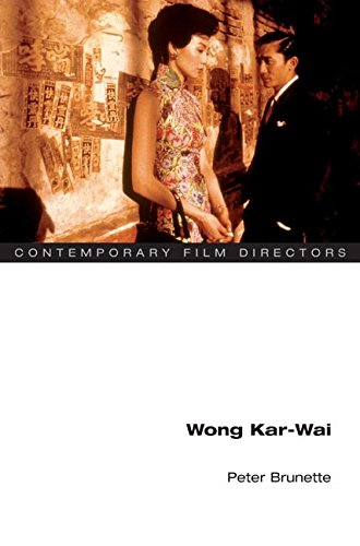 Wong Kar-wai (Contemporary Film Directors)